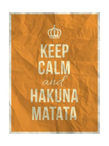 Keep Calm and Hakuna Matata Quote on Crumpled Paper Texture Impressão artística