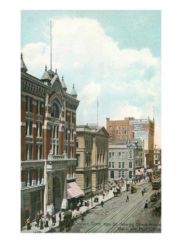 Opera House, Post Office, Denver, Colorado Art Print