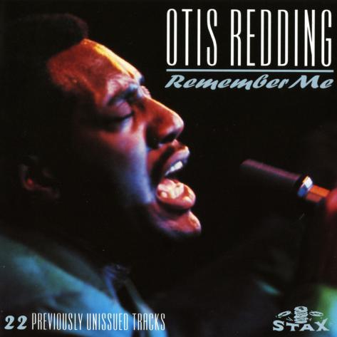 Otis Redding, Remember Me Art Print
