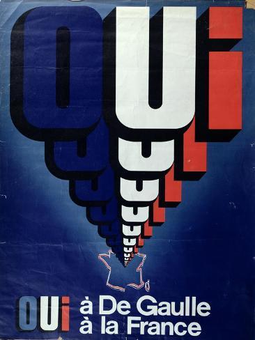 Oui A De Gaulle La France Referendum Poster 1969