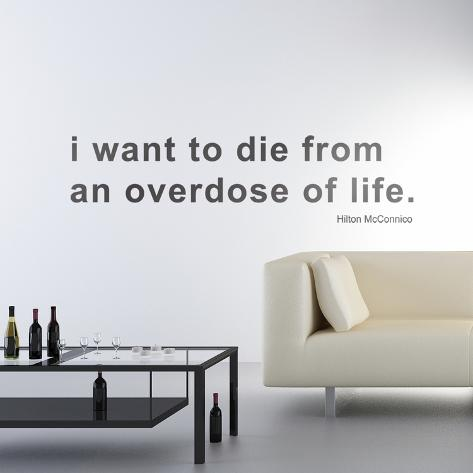 Overdose of Life by HMC-Medium-Black Wall Decal