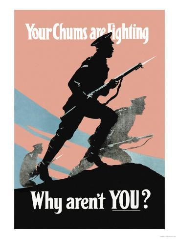 Your Chums Are Fighting, Why Aren't You? Art Print
