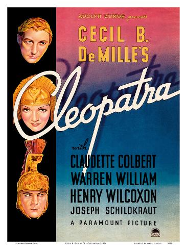 Cecil B. DeMille's Cleopatra - Starring Claudette Colbert, Warren William, and Henry Wilcoxon Art Print