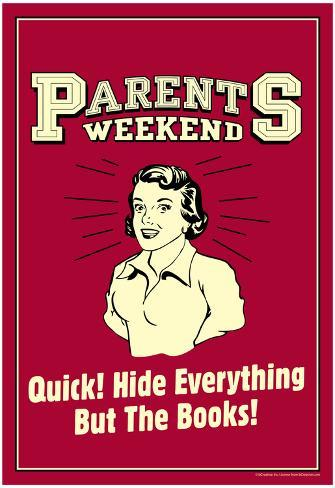 Parents Weekend Hide Everything But Books Funny Retro Poster Poster
