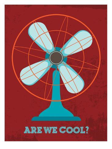 Are We Cool? Impressão artística