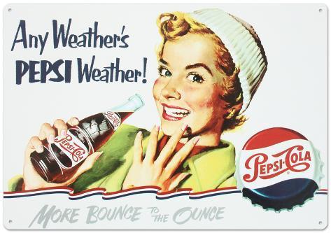 Pepsi Cola Any Weather Tin Sign