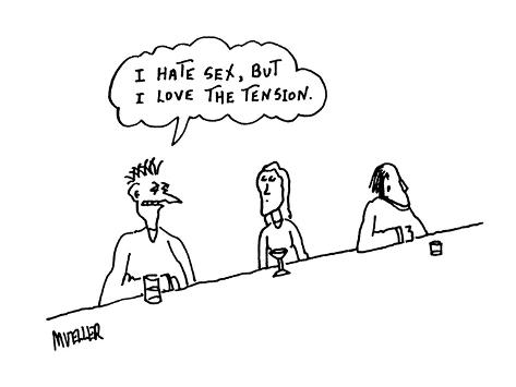 I hate sex, but I love the tension.' - Cartoon Premium Giclee Print