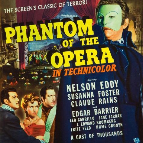 Phantom of the Opera, Nelson Eddy, Susanna Foster, Claude Rains, 1943 Art Print