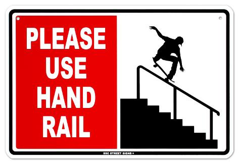 Please Use Hand Rail Tin Sign