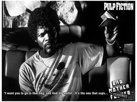 Pulp Fiction - Bad Mother F*cker Movie Poster Masterprint