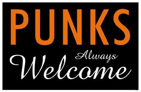 Punks Always Welcome Masterprint