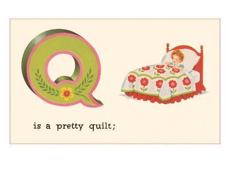 Q is a Pretty Quilt Art Print