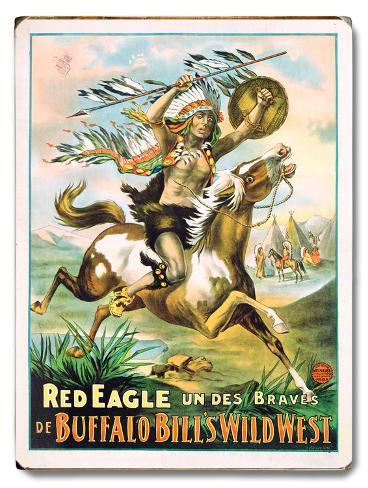 Red Eagle - Buffalo Bill's Wild West Wood Sign