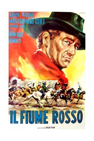 Red River, (AKA Il Fiume Rosso), John Wayne on Italian Poster Art, 1948 Giclee Print