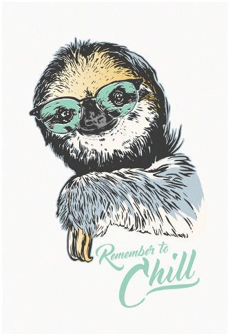 Remember To Chill Sloth Póster