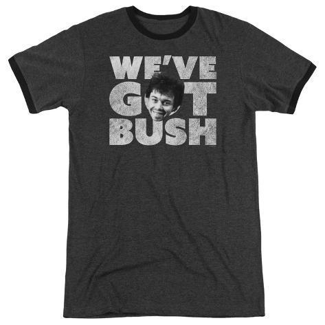 Revenge Of The Nerds- We'Ve Got Bush Ringer T-Shirt
