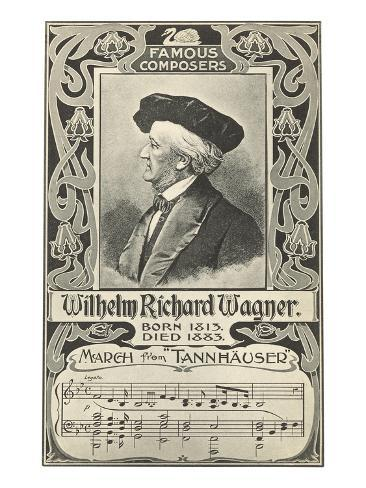 Richard Wagner and March from Tannhauser Art Print