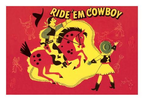 Ride Em Cowboy Stampa artistica