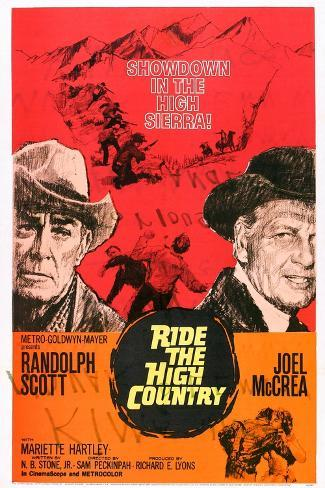 Ride the High Country, Randolph Scott, Joel Mccrea, Mariette Hartley, 1962 Art Print