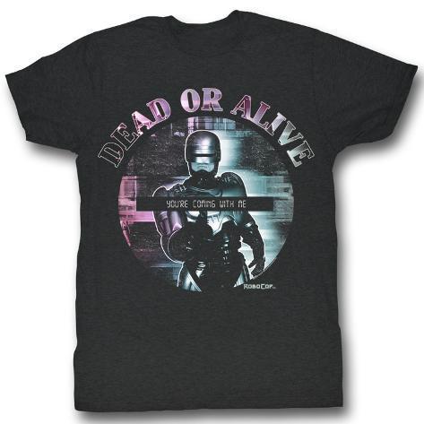 Robocop - Dead Or Alive T-Shirt