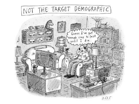 A white, middle-aged male is deemed: not the target demographic. In his li… - New Yorker Cartoon Premium Giclee Print