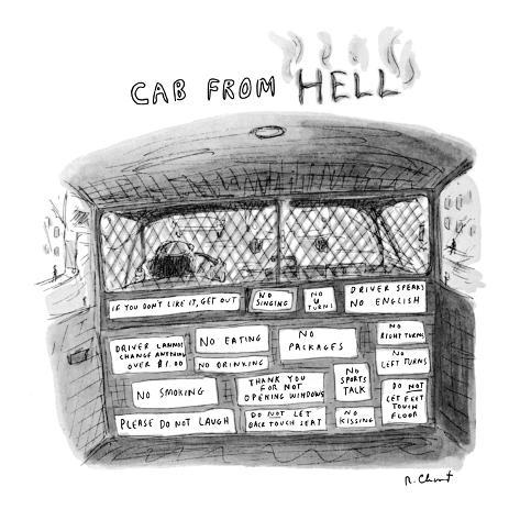 Cab From Hell: Title. Back of driver's seat has seventeen different signs …