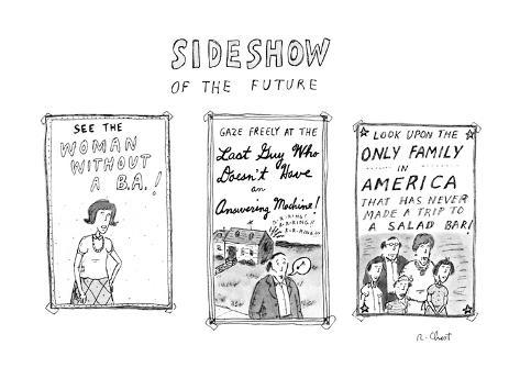 Sideshow of the future - New Yorker Cartoon Premium Giclee Print