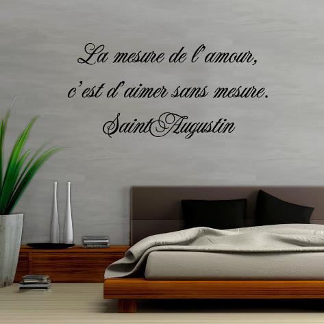 La mesure de l amour c'est d aimer sans mesure Vinilo decorativo