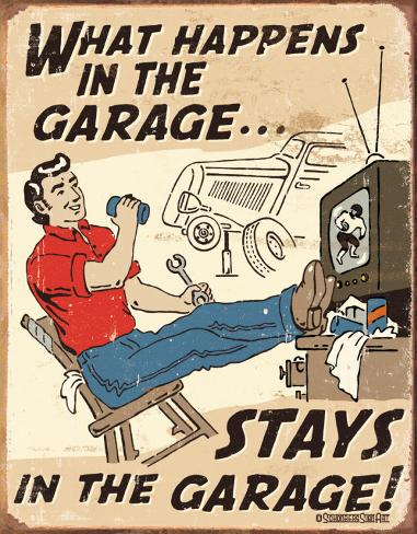 Schonberg - Happens in Garage Tin Sign