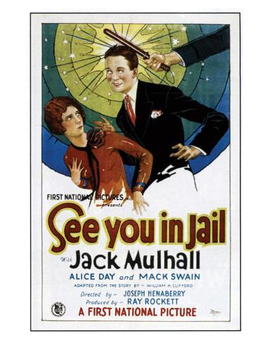 See You In Jail - 1927 Giclee Print