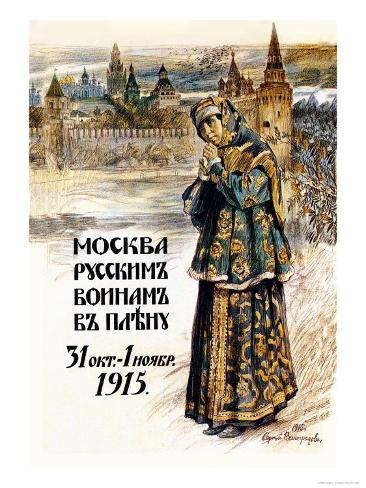 Moscow to the Russian Prisoners of War Art Print