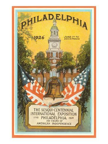 Sesqui-Centennial Poster, Philadelphia, Pennsylvania, 1926 Art Print