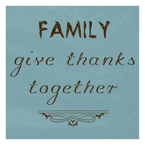 Family Give Thanks Together Art Print