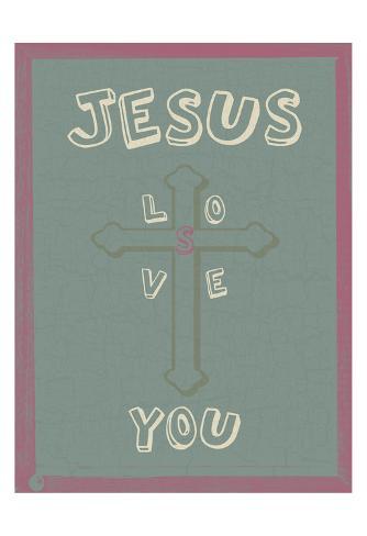 Jesus Loves You Art Print