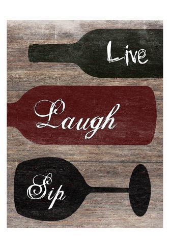 Live Laugh Sip Taidevedos