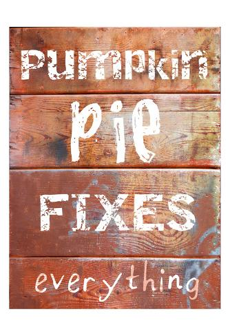 Pumpkin Pie Fixes Everything Taidevedos