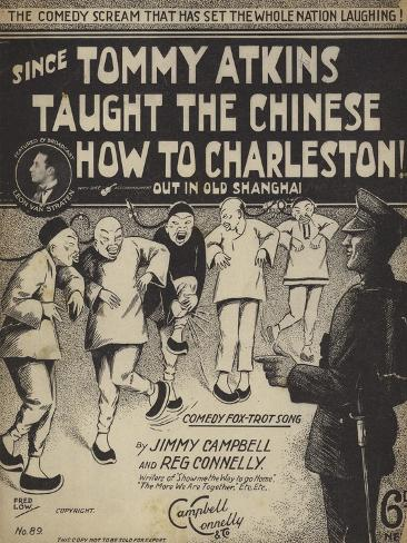 Since Tommy Atkins Taught the Chinese How to Charleston Out in Old Shanghai Stampa giclée