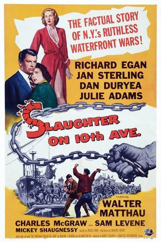 Slaughter on Tenth Avenue, from Top: Jan Sterling, Richard Egan, Julie Adams, 1957 Art Print