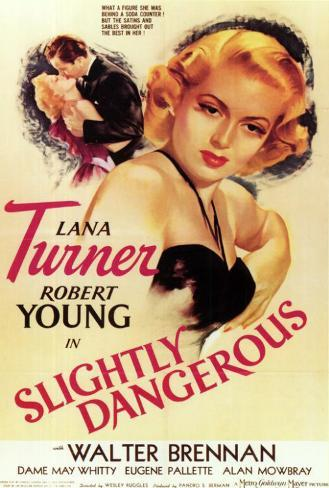 Slightly Dangerous Poster