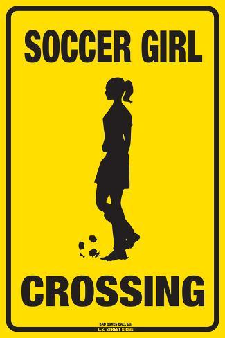 Soccer Girl Crossing Tin Sign