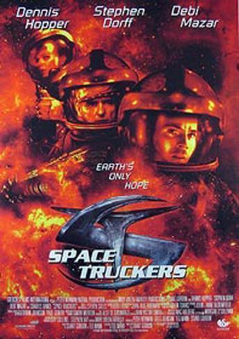 Space Truckers Original Poster
