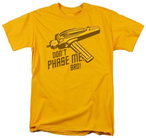 Star Trek - Don't Phase Me, Bro T-Shirt