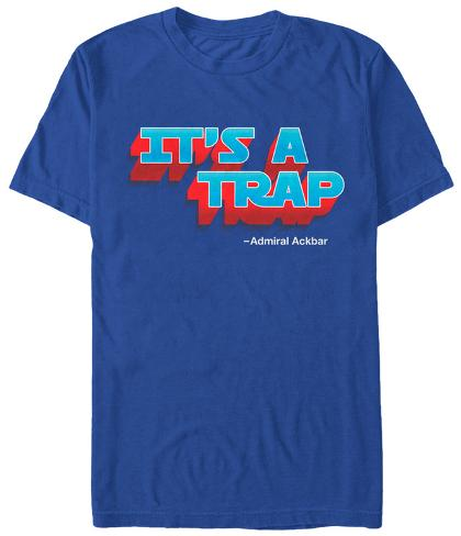 Star Wars- Ackbar Quote Camiseta