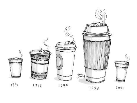 Take Out Coffee Cup Sizes Become Larger As The Years Progress Then Small New Yorker Cartoon Premium Giclee Print By Steve Duenes At Allposters