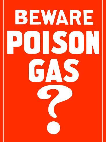 This Vintage World War I Poster Reads, Beware Poison Gas Photographic Print