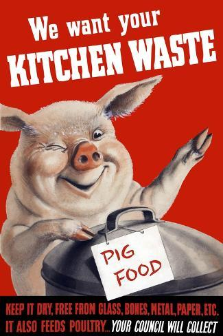 We Want Your Kitchen Waste NEW Vintage Reprint POSTER Pig Food
