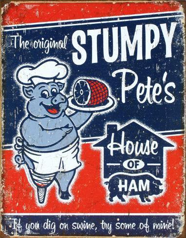 Stumpy Pete's Ham Plåtskylt