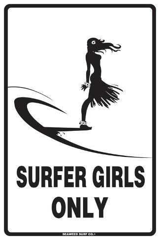 Surfer Girls Only Tin Sign