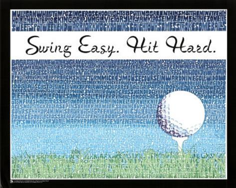 Swing Easy, Hit Hard (Golf Terms) Sports Poster Print Mini Poster