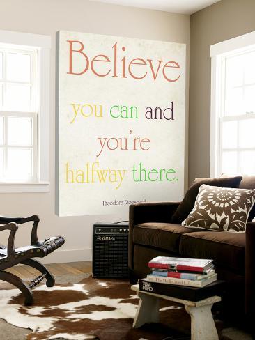 Believe you can Loft Art
